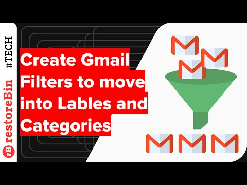 Create Gmail Filters to Move Emails between Folders, Labels, & Categories