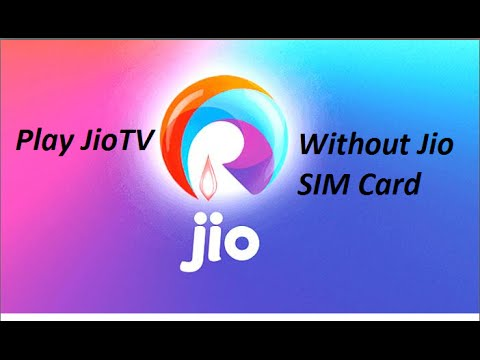 How to Use JioTV without Jio SIM Card ?