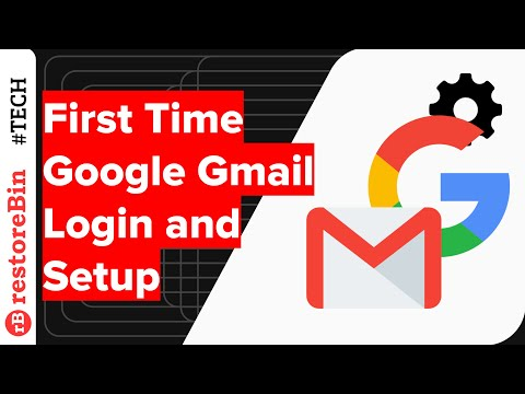 Sign in Gmail Mailbox for the First Time with Basic Setup