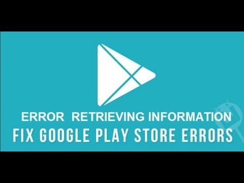 How to Fix 'Error Retrieving Information from Server' on Google Play Store?
