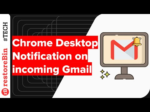 Setup Desktop Notification for new Email in Gmail Inbox