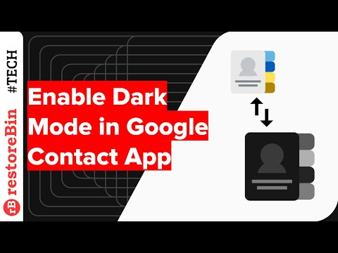 Enable/Disable Dark Theme for Android Phone and Contact App