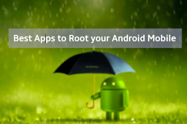 Apps to Root Android