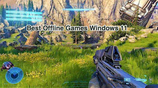 Best Offline Games for Windows 11