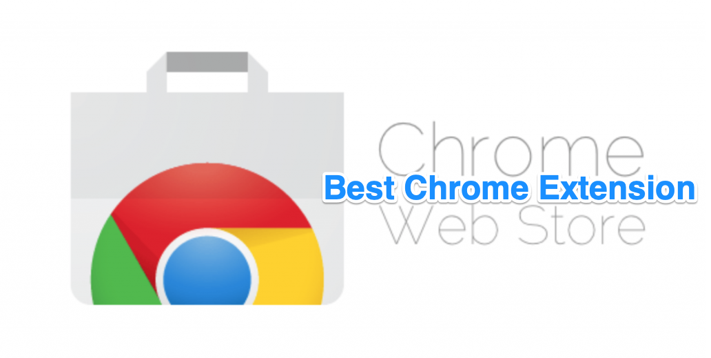 25 Best Chrome Extensions to Enhance Browsing (2021)