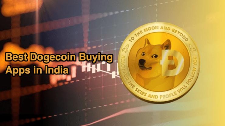 Best Dogecoin Buy Apps in India