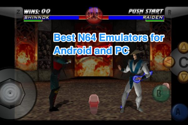 Best N64 Emulator Android, Windows and Mac