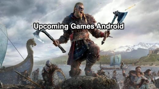 Best Upcoming Games Android