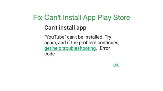 Cant install app play store error Fix