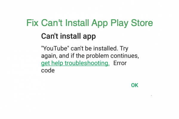 Cant install app play store error Fix