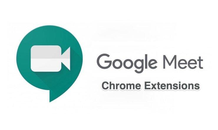 Chrome Extensions Google Meet