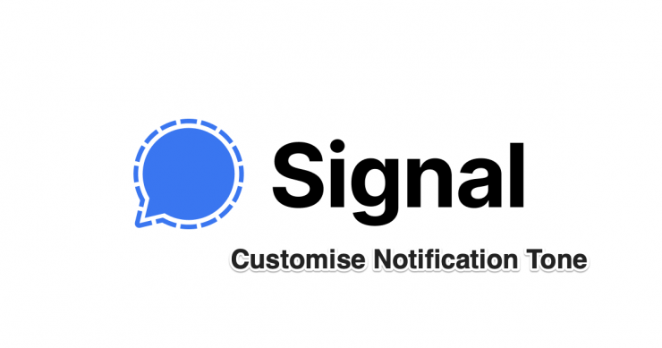 Customise Notification Tone for Signal App