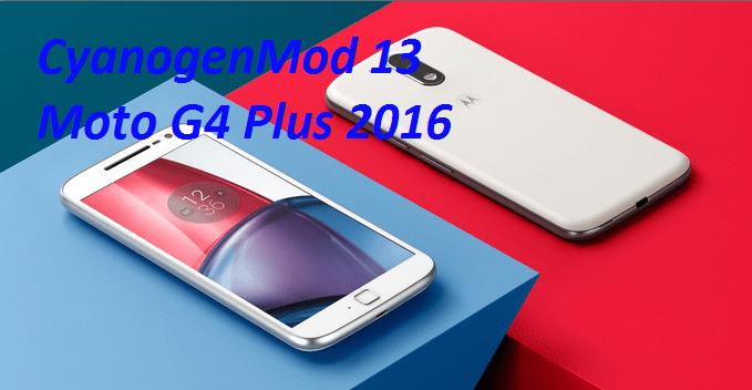 CyanogenMod 13 in Motorola Moto G4 Plus 2016