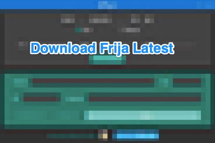 Download Frija Latest Firmware