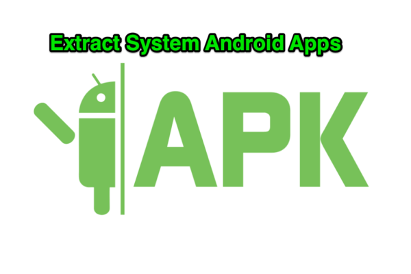 Extract System Android Apps
