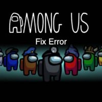 Fix-Among-Us-Error