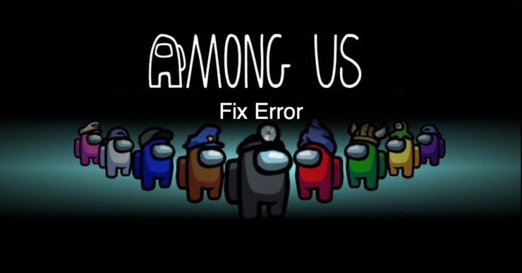 Fix-Among-Us-Error