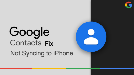 Fix Google Contacts Not Syncing to iPhone