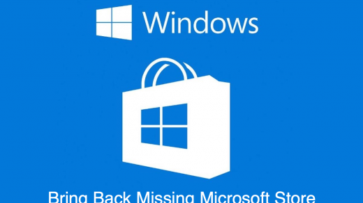 Fix Microsoft Windows Store Missing in Windows 10 PC