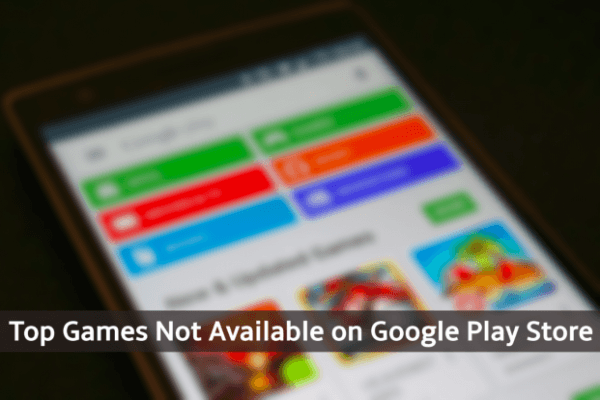 Games Removed from Play Store | Banned