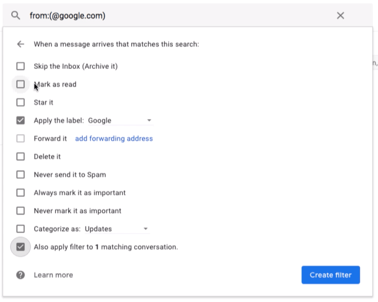 Gmail Filter Action on matching filter condition and apply changes