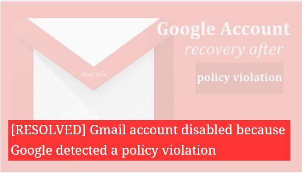 Google Account Disabled