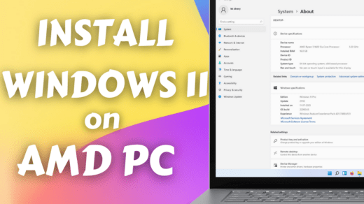 How to Install Windows 11 on AMD PC
