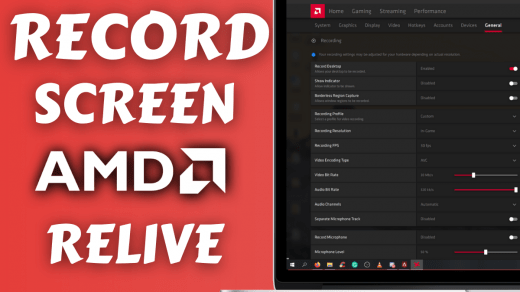 How to Record Screen using AMD Relive