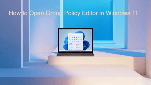 How to Open Group Policy Editor in Windows 11