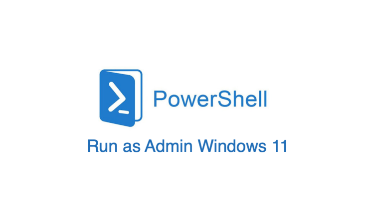 How to Open PowerShell as an Administrator by Default in Windows 11
