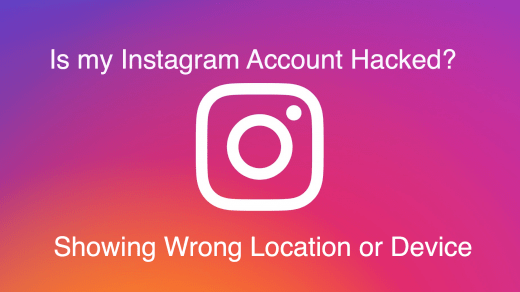 Instagram Showing Wrong Location or Device