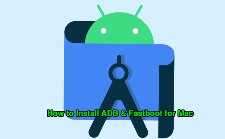 Install ADB and Fastboot for Macbook