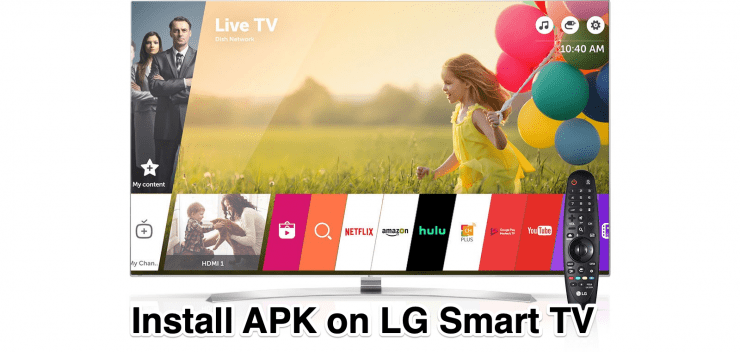 Install APK on LG Smart TV