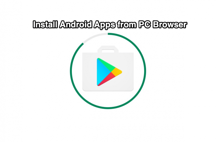 Install Android Apps from PC Browser