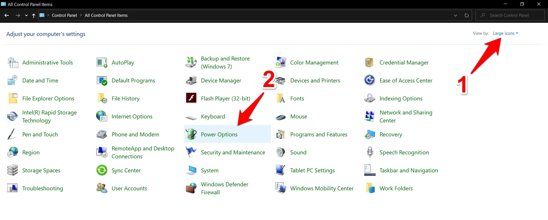 Launch Control Panel, change its View Type to Large Icon, and select Power Options