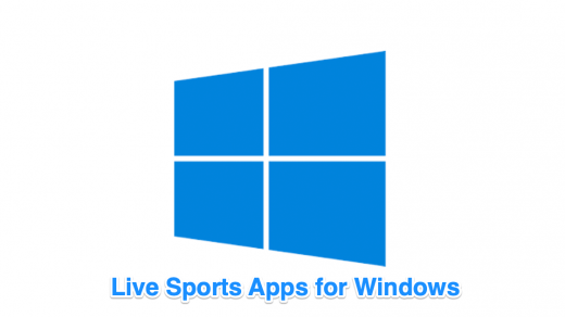 Live Sports Streaming Apps for Windows