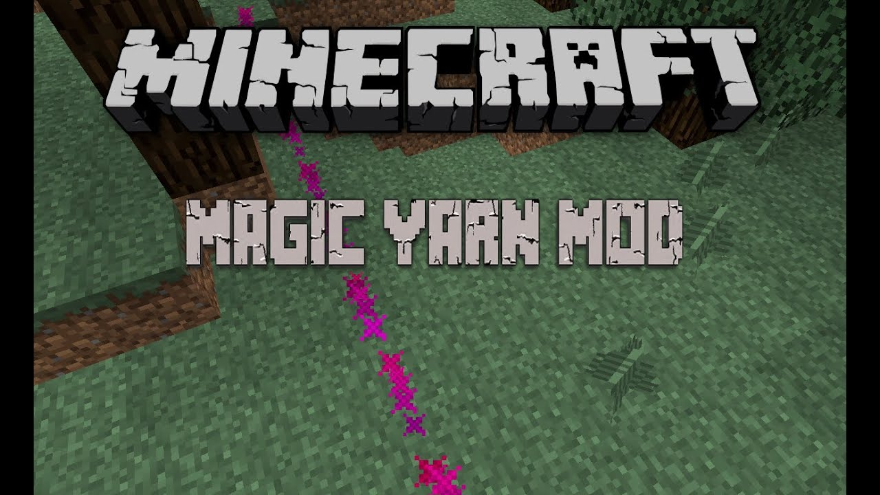 Magic Yarn Minecraft Mods