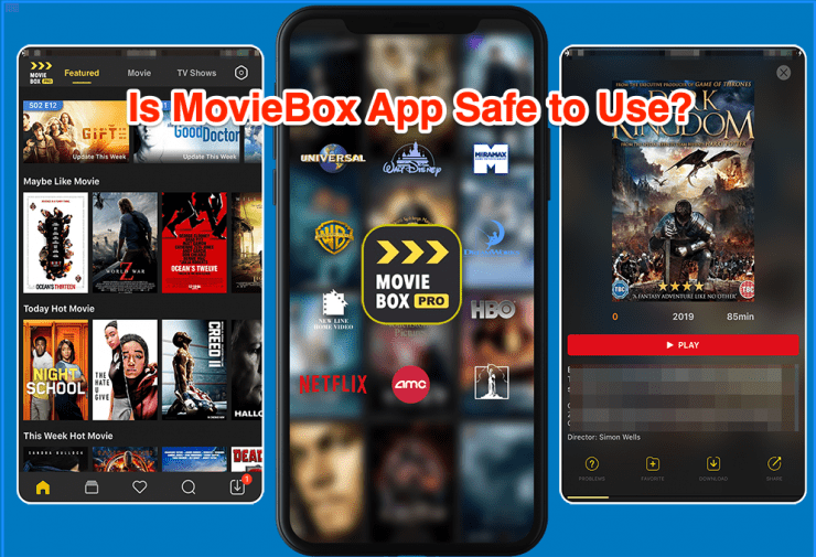 MovieBox is Not Safe to Use