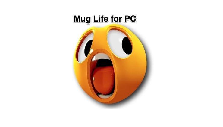 Mug Life for PC
