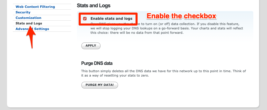 OpenDNS Dashboard > Settings > Stats and Logs > Enable