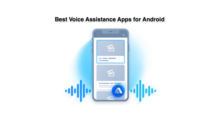 Personal Voice Assistance Apps Android
