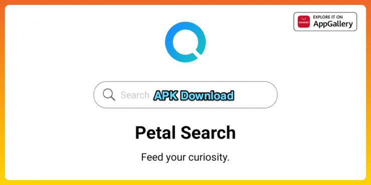 Petal Search APK Download