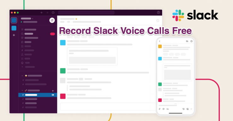 Record Slack Voice Calls Free on Mac