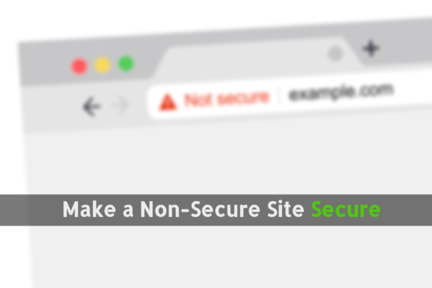 Remove Not Secure Chrome Warning