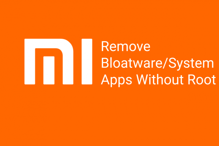Remove System Apps Mi, Redmi, Poco without Root