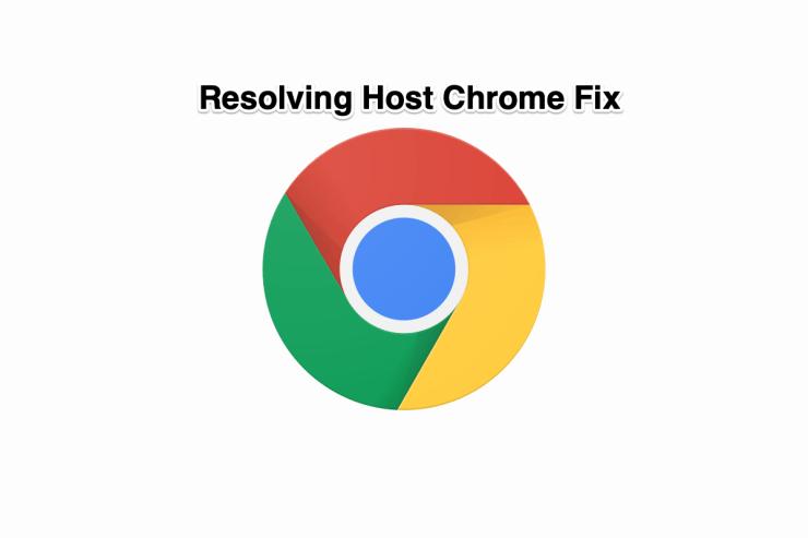 Resolving Host Google Chrome