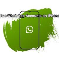 Two WhatsApp Accounts on one iPhone