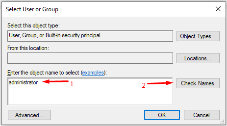 """Type """"administrator"""" and then click """"Check Names"""" to add the administrator account"""