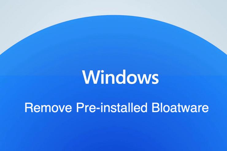 Uninstall Pre-installed Windows 11 Bloatware Apps