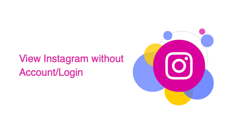 View Instagram Without an Account